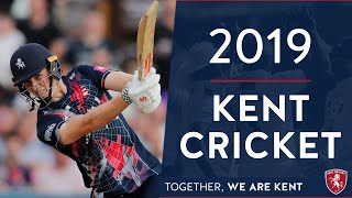 Kent Cricket in 2019