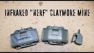 """Captain Xavier's Critiques - Infrared """"Nerf"""" Claymore Mine"""