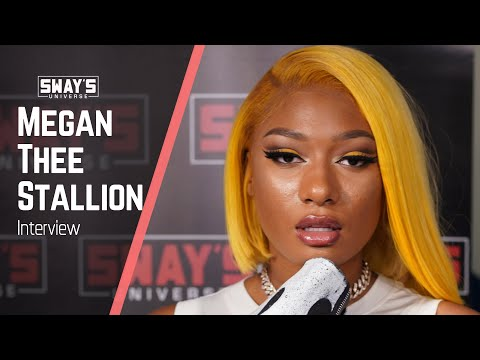 Megan Thee Stallion Interview On Sway In The Morning | Sway's Universe