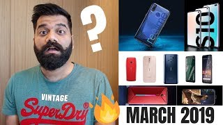 Top Upcoming Smartphones - March 2019 🔥🔥🔥