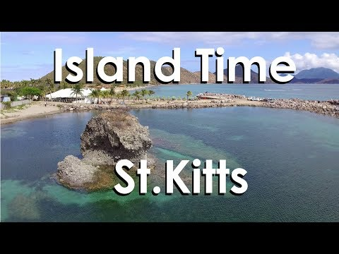 Island Time  - St. Kitts
