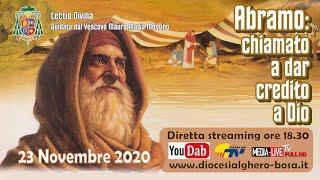 """Lectio Divina guidata dal Vescovo Mauro M. Morfino - """"Abramo: chiamato a dar credito a Dio"""" Nov2020"""