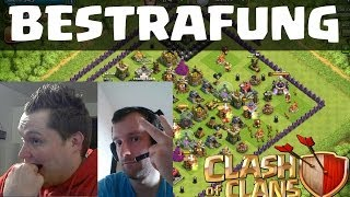 [facecam] DIE BESTRAFUNG || CLASH OF CLANS || Let's Play Clash of Clans [Deutsch/German HD]