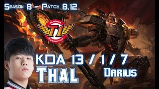 SKT T1 Thal DARIUS vs IRELIA Top - Patch 8.12 KR Ranked