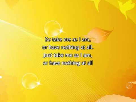 Mary J Blige  Take Me As I Am, Lyrics In
