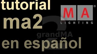 grandma2 tutorial español 2 patch