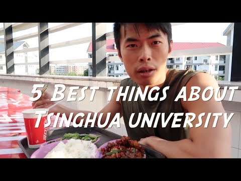 5 BEST THINGS ABOUT TSINGHUA UNIVERSITY | Life in Tsinghua