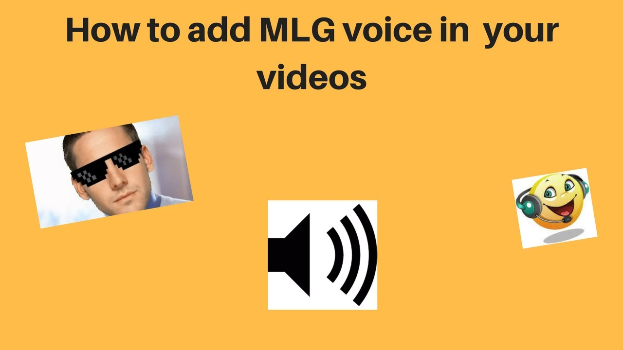 how to add mlg voice in your videos using windows movie maker youtube