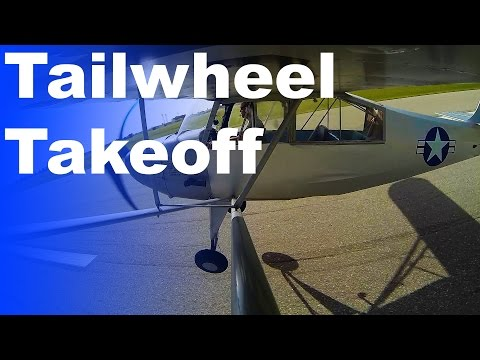 Ground School: Tailwheel Takeoff | How to fly a Taildragger