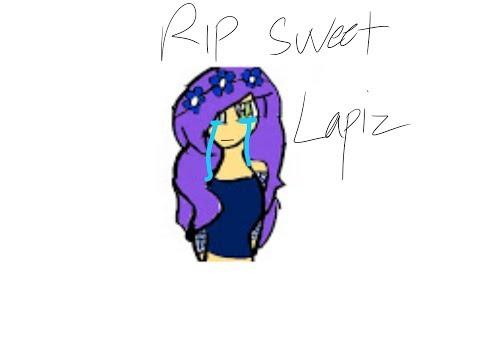 R.I.P Sweet Lapiz 2016-2017