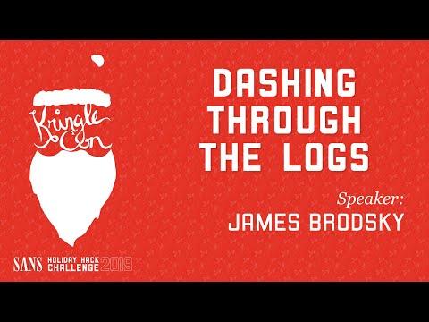 James Brodsky, Dashing Through The Logs   KringleCon 2019