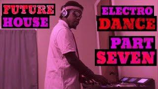 EDM PARTY MIX 2018 - FUTURE HOUSE ELECTRO DANCE MUSIC PART #7