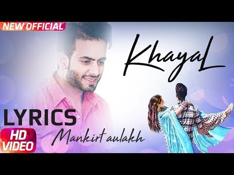 Mankirt Aulakh - Khayal LYRICS