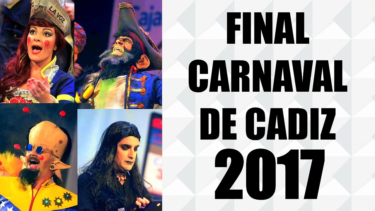 Final completa del carnaval de c diz 2017 hd youtube for Cuartos carnaval cadiz 2017