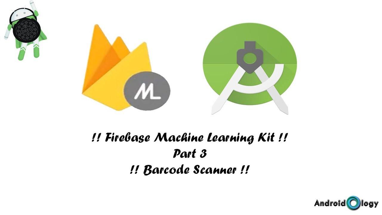 Firebase ML Kit Part 3 | Barcode Scanner | AndroidOlogy