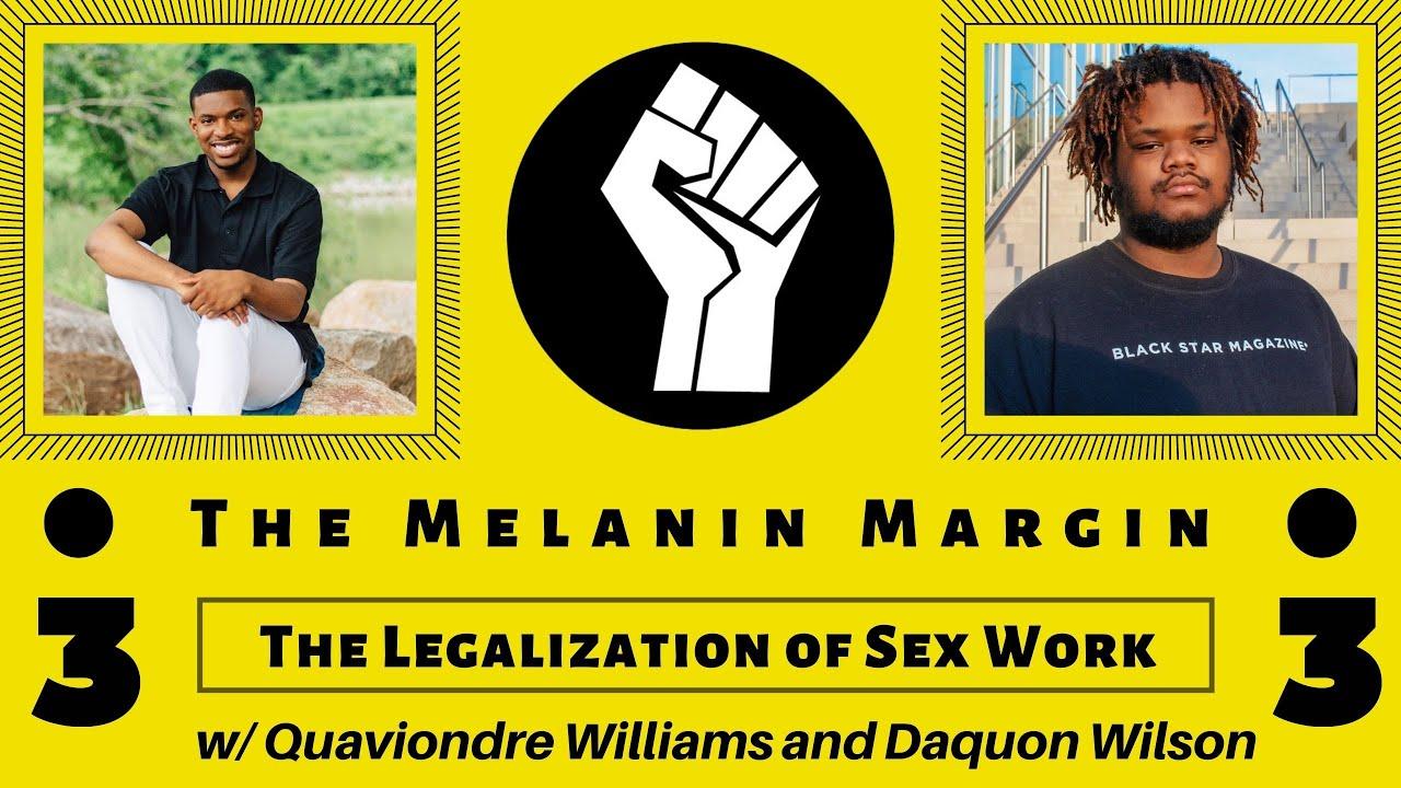 The Legalization of Sex Work | The Melanin Margin