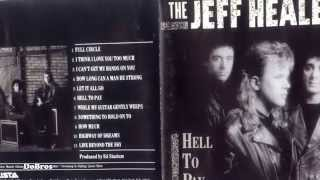 The Jeff Healey Band - How Long Can a Man Be Strong