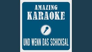Und wenn das Schicksal (Karaoke Version) (Originally Performed By DJ Ötzi)