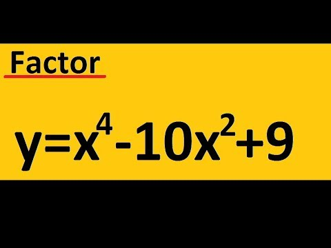 Factoring A 4th Degree Polynomial: X^4 -10x^2 +9