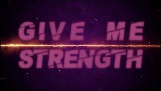 Dux - Give Me Strength (Lyric Video)
