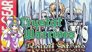 Crystal Warriors Vs Royal Stone - An Unepic Review for the Sega Game Gear