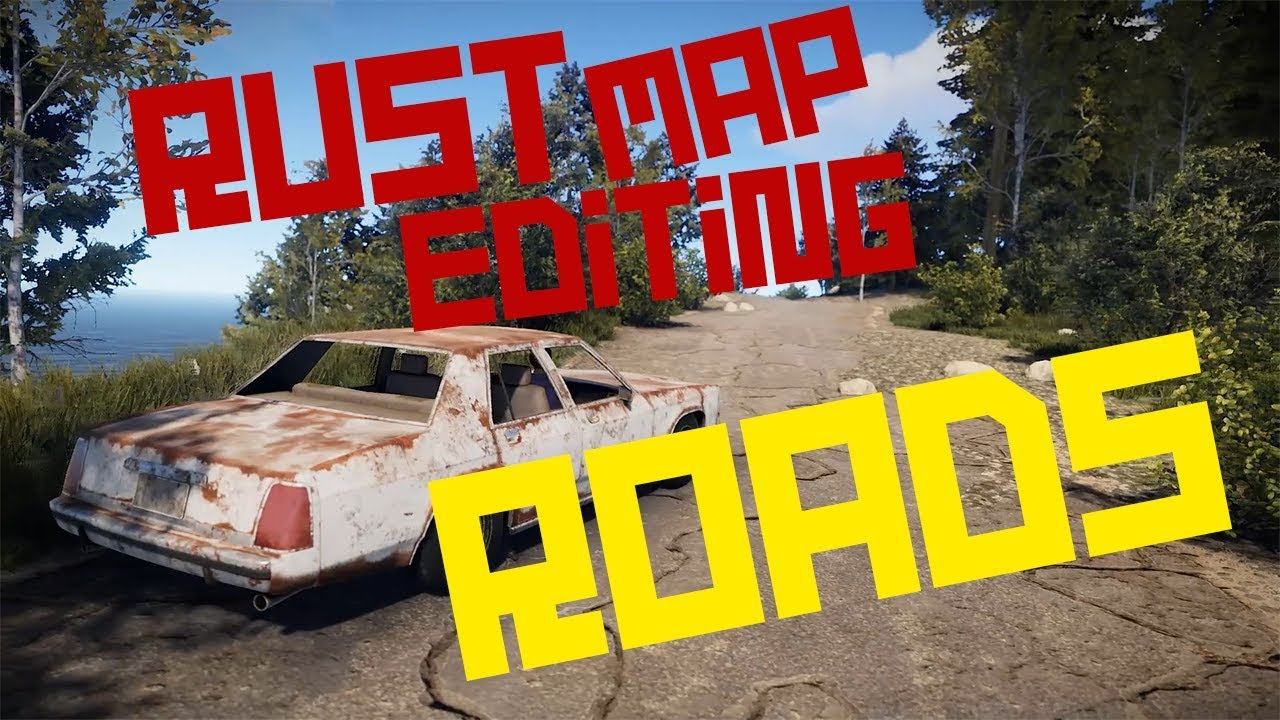 Rust Map Editing