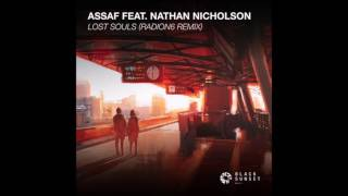 Assaf Feat Nathan Nicholson Lost Souls Radion6 Remix