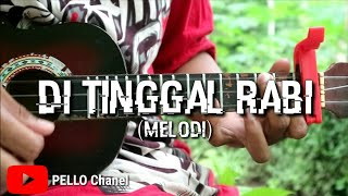 [2.10 MB] Di Tinggal Rabi - Kentrung (melodi) by PELLO Chanel