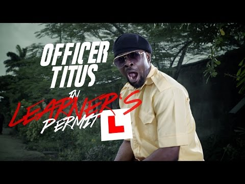 Video (skit): Officer Titus – Learner's Permit (officer Titus tries to get some booty)
