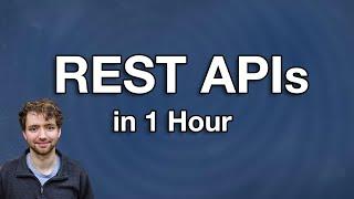 REST API Crash Course - Introduction Full Python API Tutorial