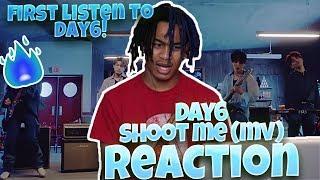 """DAY6 """"Shoot Me"""" M/V - REACTION"""