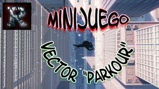 |Minijuego| VECTOR | CristianRonix | All Levels Downtown | PARKOUR