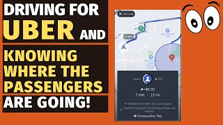 Driving For Uber AND Knowing Where the Passengers Are Going!!