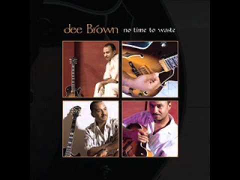Dee Brown - Before I Began