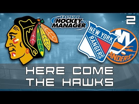 Here Come The Hawks | Episode 2 | Eastside Hockey Manager