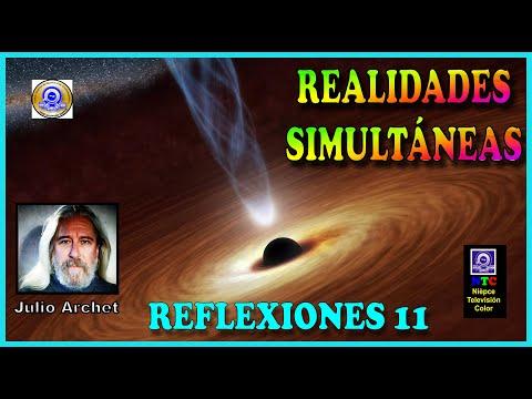 REALIDADES SIMULTÁNEAS * REFLEXIONES 11 * JULIO ARCHET