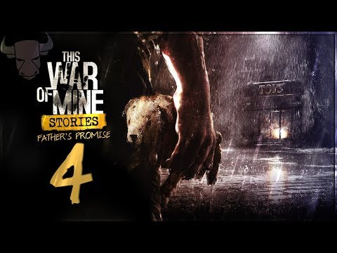 This War of Mine Stories: Father's Promise - Day 4 - Missing! |