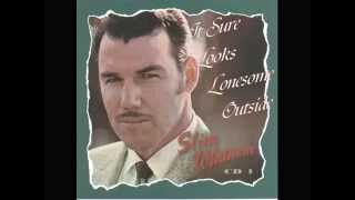 Slim Whitman - It Sure Looks Lonesome Outside