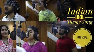 Indian Idol   Official Theme Song   Sony TV   Adil Prashant