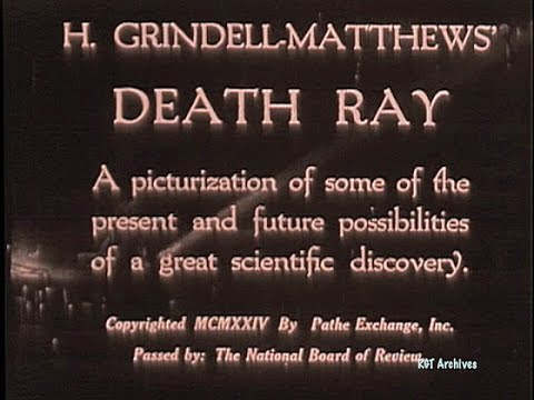 The Death Ray - Harry Grindell Matthews (1924)
