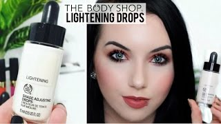 *NEW* The Body Shop Lightening Shade Adjusting Foundation Drops | Review & Demo
