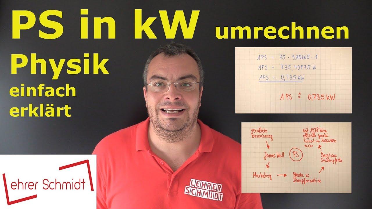 PS in kW umrechnen | Pferdestärke in Kilowatt | Physik ...