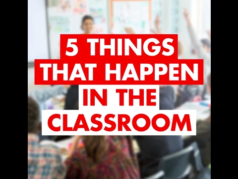 Five Things That Happen In The Classroom | The Sun Video |