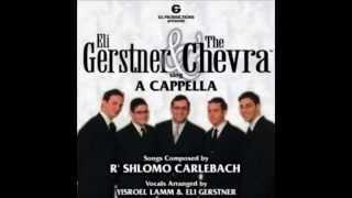 Eli Gerstner & The Chevra - Ana Hashem Thumbnail