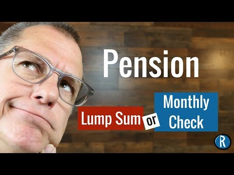 pension-option-for-retirement:-lump-sum-or-monthly-payments?