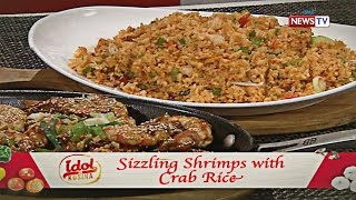 Idol sa Kusina: Sizzling Shrimps with Crab Rice