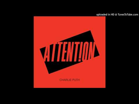 Download Charlie Puth Attention (CDQ)  mp3 320 kbps