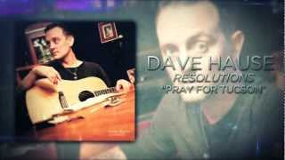 Dave Hause - Pray for Tucson