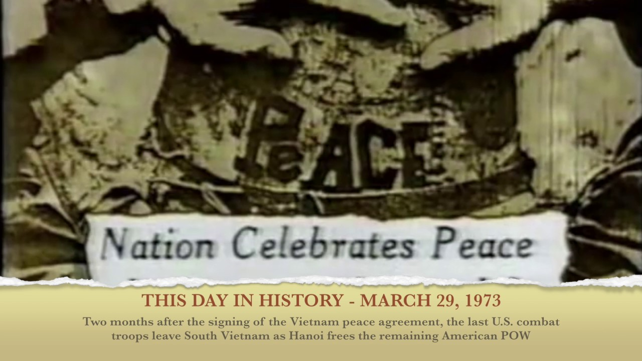Today In History March 29 1973 Us Withdraws From Vietnam Youtube