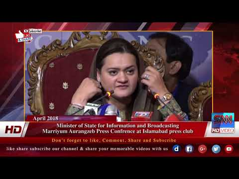 Minister of State for Information and Broadcasting Marriyum Aurangzeb Press Confrence at Islamabad p